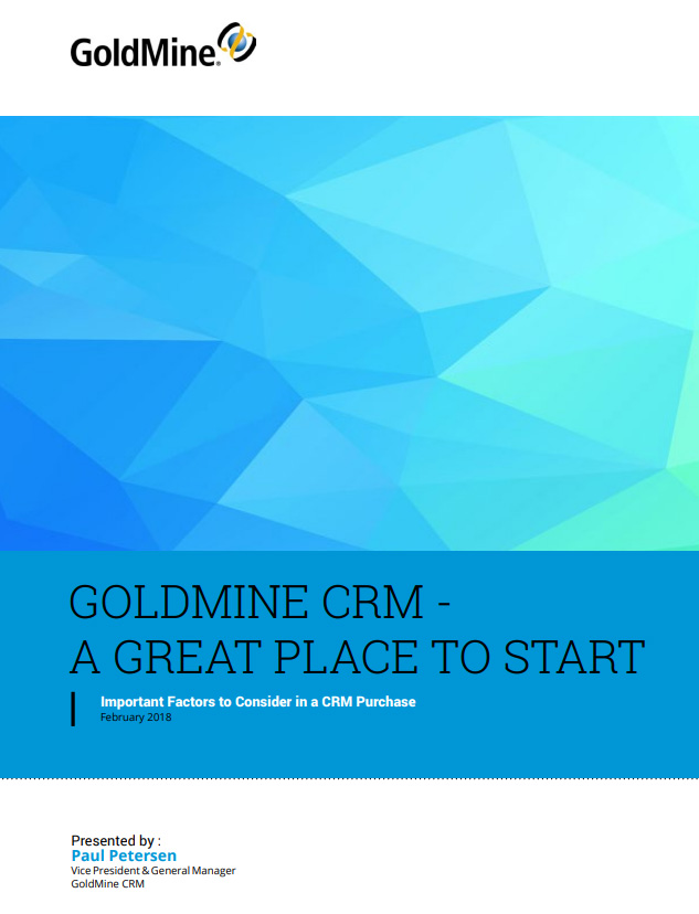 GoldMine CRM A Great Place to Start